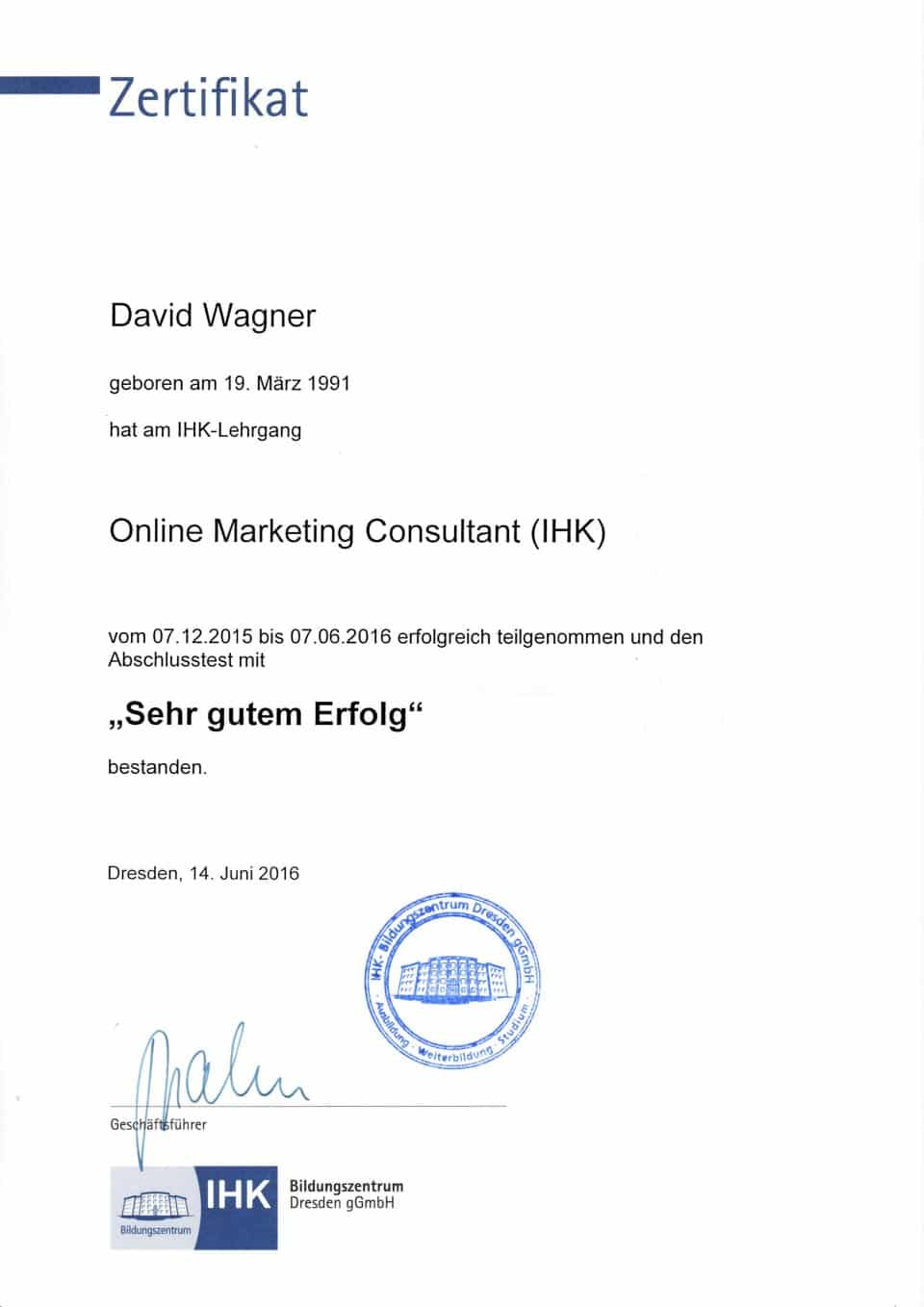 David Wagner - Online Marketing Consultant - IHK Zertifikat