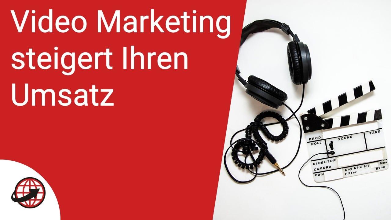 Video Marketing für mehr Umsatz